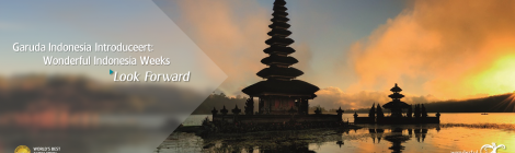 Garuda Indonesia's Wonderful Indonesia Weeks